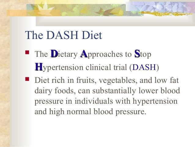 DASH (Dietary Approaches to Stop Hypertension) diet to prevent and control hypertension
