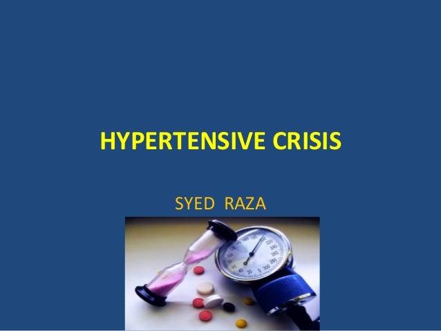HYPERTENSIVE CRISISSYED RAZA