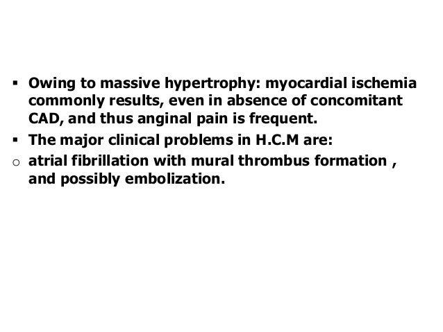 o infective endocarditis of mitral valve.o intractable cardiac failure.o ventricular arrhythmias , and sudden death. Hype...