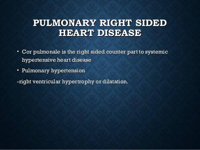 MORPHOLOGYMORPHOLOGY • Right ventricular hypertrophy often > than 1cm dilatation orRight ventricular hypertrophy often > t...