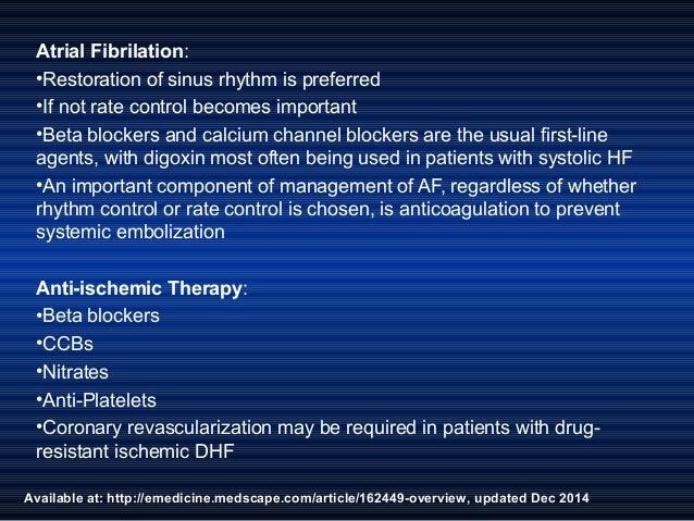 Available at: http://emedicine.medscape.com/article/162449-overview, updated Dec 2014 Atrial Fibrilation: •Restoration of ...