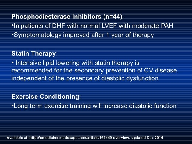 Available at: http://emedicine.medscape.com/article/162449-overview, updated Dec 2014 Phosphodiesterase Inhibitors (n=44):...