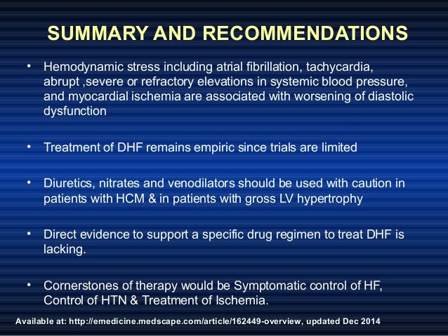 Available at: http://emedicine.medscape.com/article/162449-overview, updated Dec 2014 SUMMARY AND RECOMMENDATIONS • Hemody...