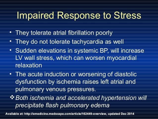 Available at: http://emedicine.medscape.com/article/162449-overview, updated Dec 2014 Impaired Response to Stress • They t...