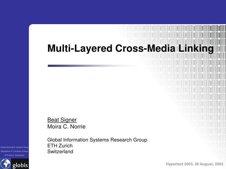 Multi-Layered Cross-Media Linking                                        Beat Signer                                    Mo...