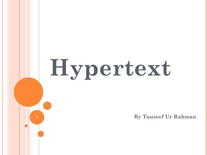 Hypertext By Tauseef Ur Rahman