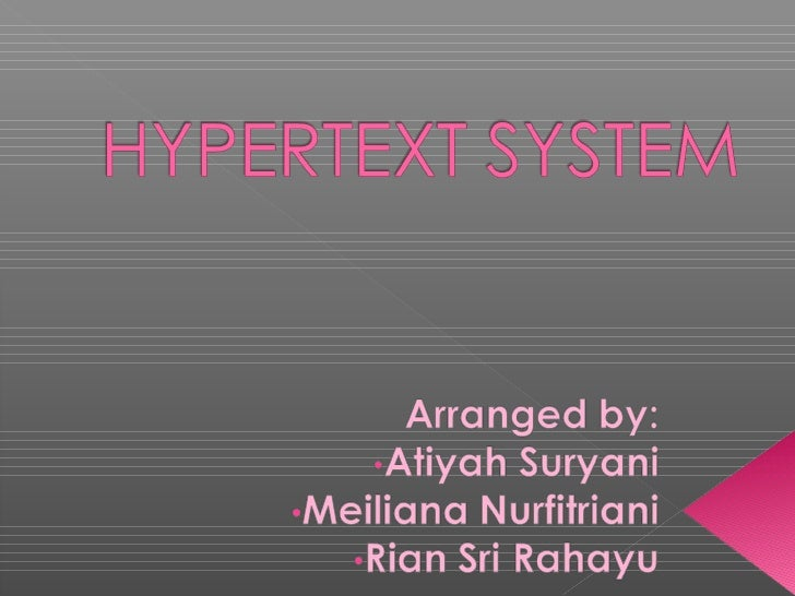    Concept and Definition   Hypertext and Hypermedia   Advantages and Problem   Hypertext Application   Application o...