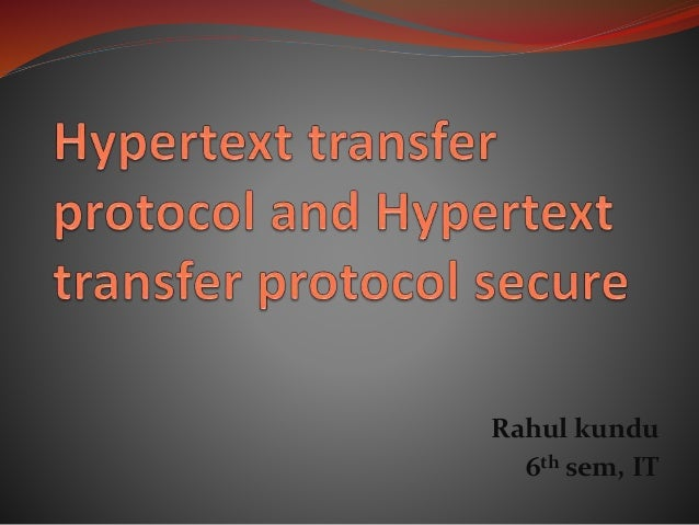 Hypertext transfer protocol and hypertext transfer