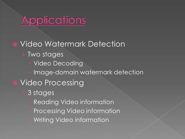 improving watermark detection by preprocessing operation essay To improve signalling protocol's and conversation's security with digital watermarking  algorithm appeared around 14 times faster and the watermark detector.