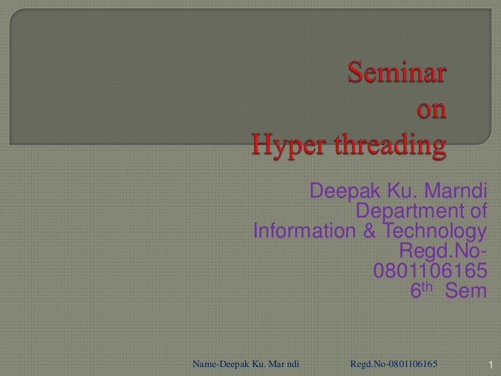Deepak Ku. Marndi                       Department of            Information & Technology                            Regd....