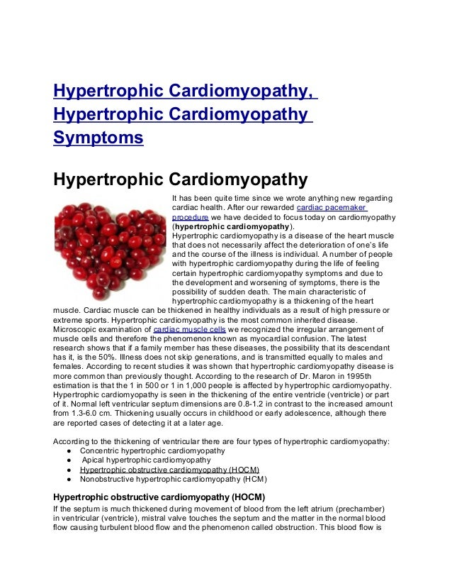Hypertrophic Cardiomyopathy,Hypertrophic CardiomyopathySymptomsHypertrophic CardiomyopathyIt has been quite time since we ...