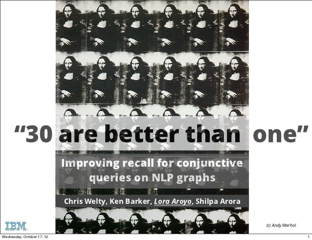 """""""30 are better than one""""                            Improving recall for conjunctive                                querie..."""