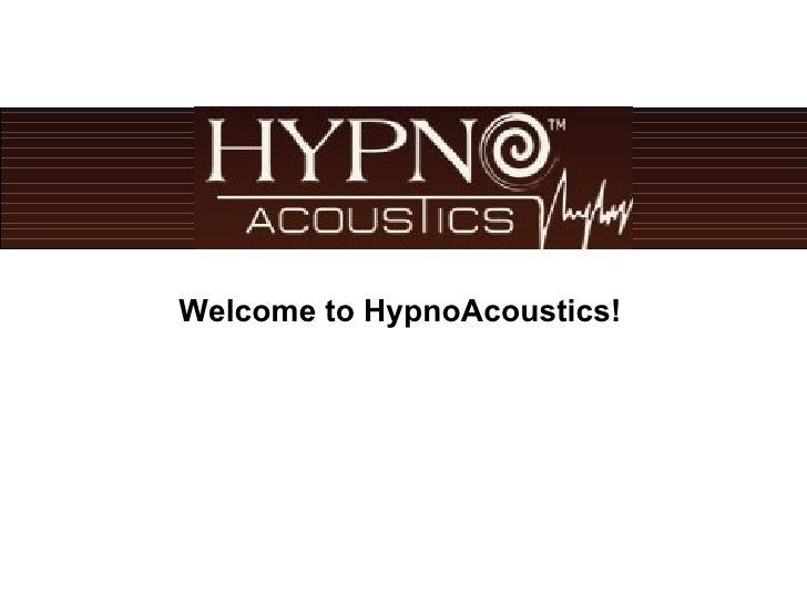 Welcome to HypnoAcoustics!