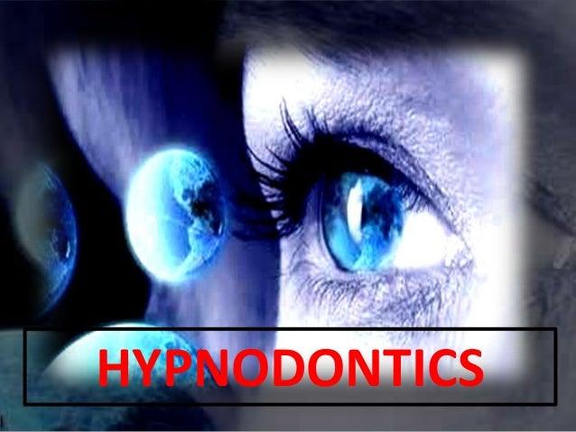 HYPNODONTICS
