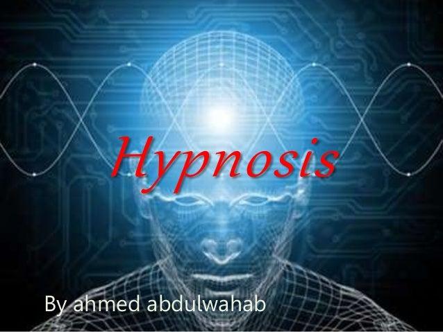 Hypnosis By ahmed abdulwahab