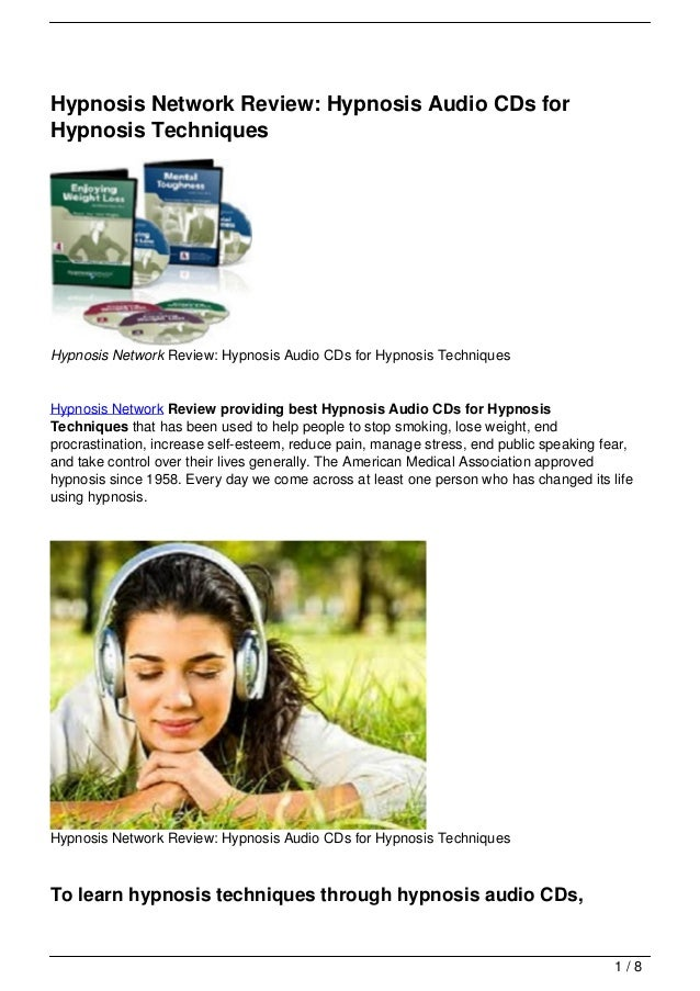 Hypnosis Network Review: Hypnosis Audio CDs forHypnosis TechniquesHypnosis Network Review: Hypnosis Audio CDs for Hypnosis...