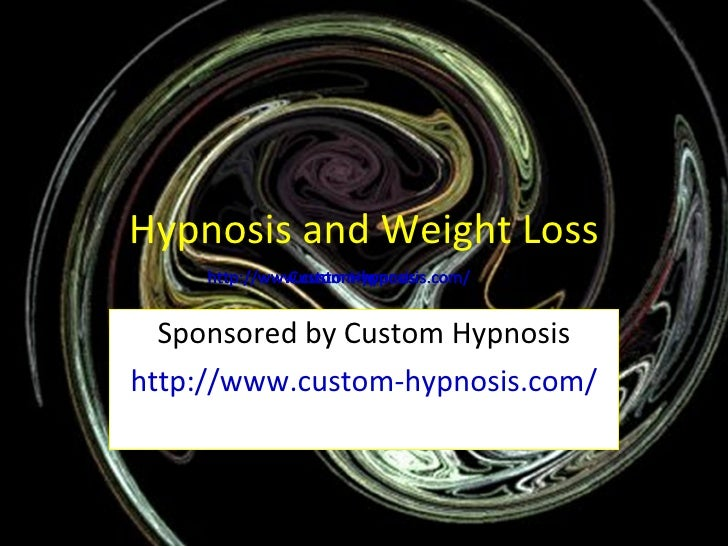 Hypnosis and Weight Loss Sponsored by Custom Hypnosis http://www.custom-hypnosis.com/ http://www.custom-hypnosis.com/ http...