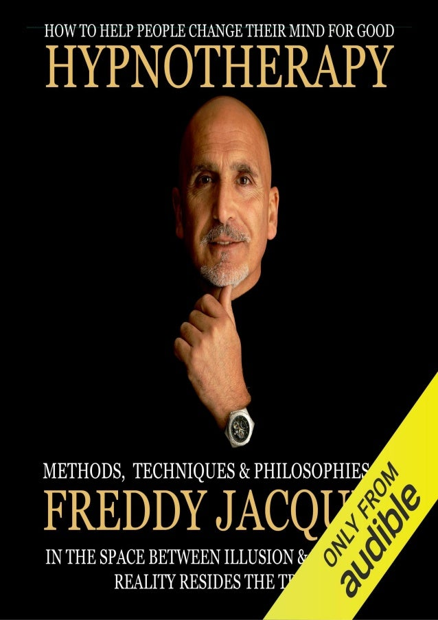 [READ PDF] Hypnotherapy: Methods, Techniques and Philosophies of Freddy Jacquin download PDF ,read [READ PDF] Hypnotherapy...