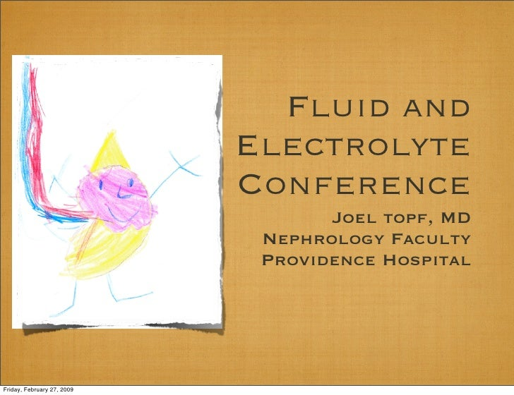 Fluid and                             Electrolyte                             Conference                                  ...