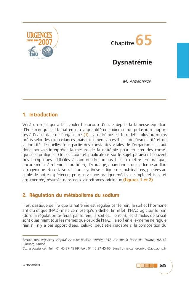 639 URGENCES 2007 co-fondateurs DYSNATRÉMIE Service des urgences, Hôpital Antoine-Béclère (APHP), 157, rue de la Porte de ...