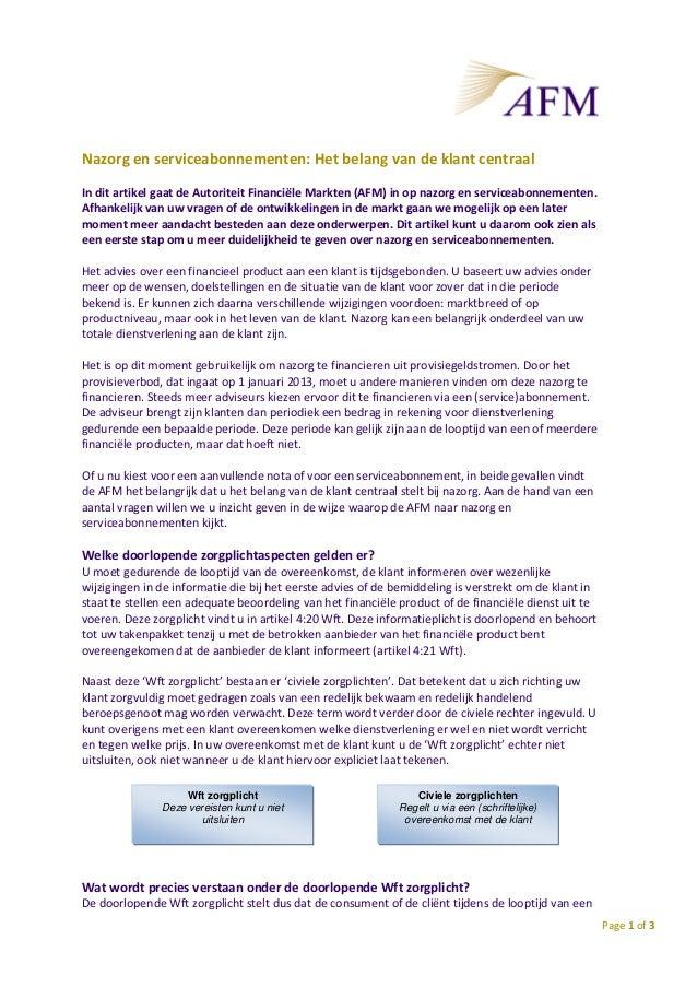 Nazorg en serviceabonnementen: Het belang van de klant centraal In dit artikel gaat de Autoriteit Financiële Markten (AFM)...