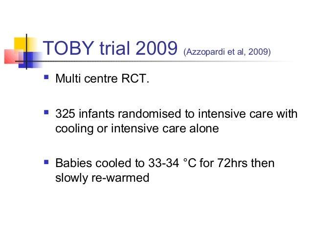 TOBY trial 2009 (Azzopardi et al, 2009)