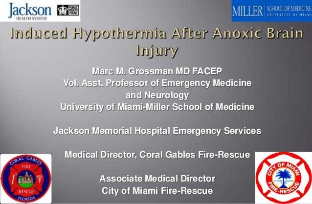 Marc M. Grossman MD FACEP Vol. Asst. Professor of Emergency Medicine                and Neurology University of Miami-Mill...
