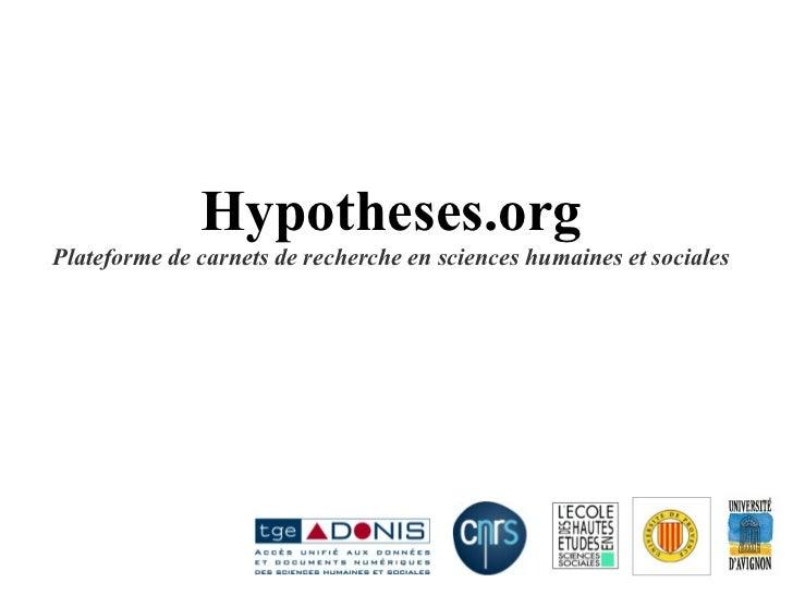 Hypotheses.org Plateforme de carnets de recherche en sciences humaines et sociales