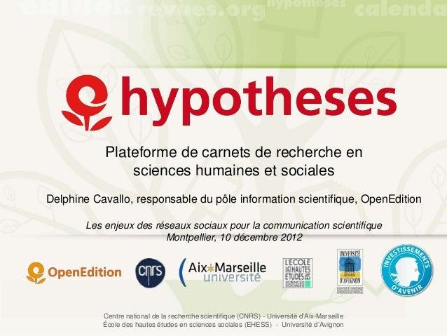 Plateforme de carnets de recherche en               sciences humaines et socialesDelphine Cavallo, responsable du pôle inf...