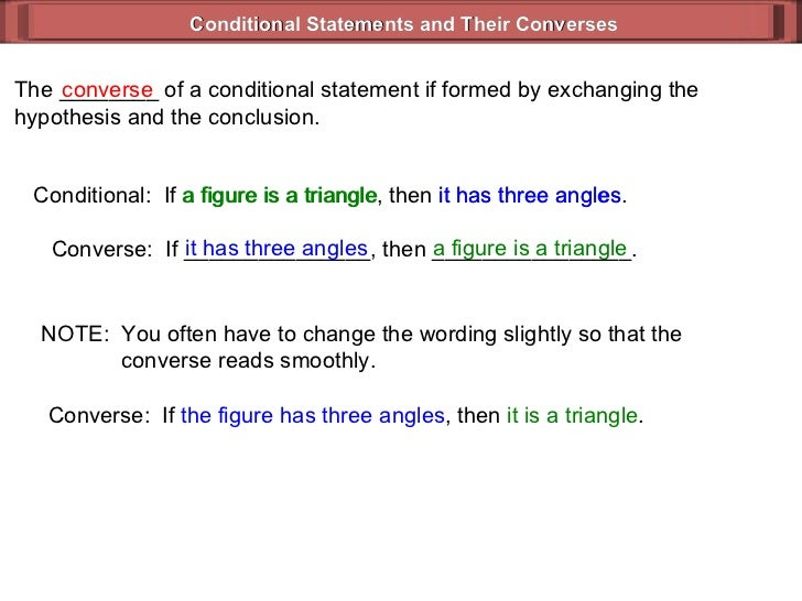 write a conditional statement that has a true converse