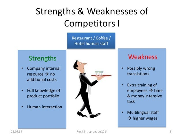 strengths and weaknesses of a restaurant Learn how to use business swot analysis to find your strengths and weaknesses, and the opportunities and threats you face includes template and example.