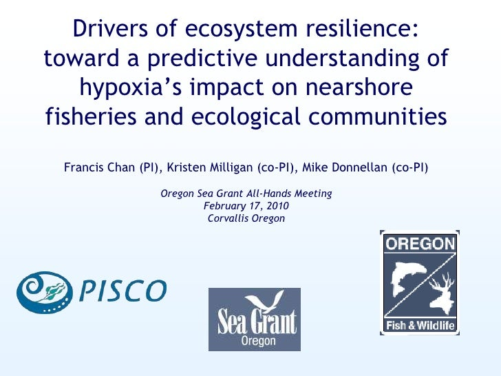 Drivers of ecosystem resilience: toward a predictive understanding of hypoxia's impact on nearshore fisheries and ecologic...