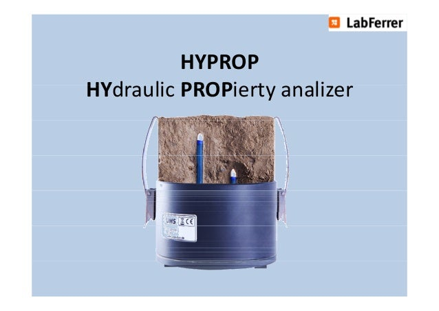 HYPROP HYdraulic PROPierty HYd li PROPi t analizer li