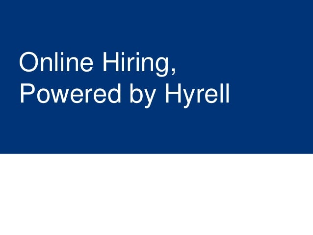 Online Hiring,Powered by Hyrell