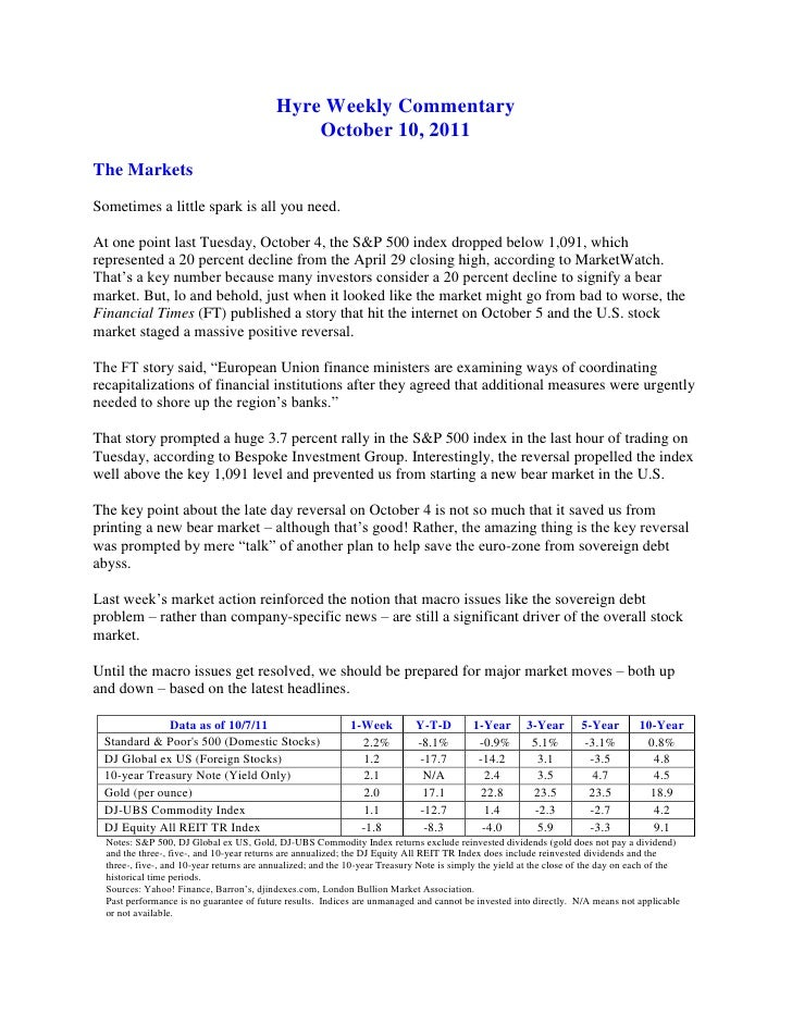 Hyre Weekly Commentary<br />October 10, 2011<br />The Markets<br />Sometimes a little spark is all you need.<br />At one p...