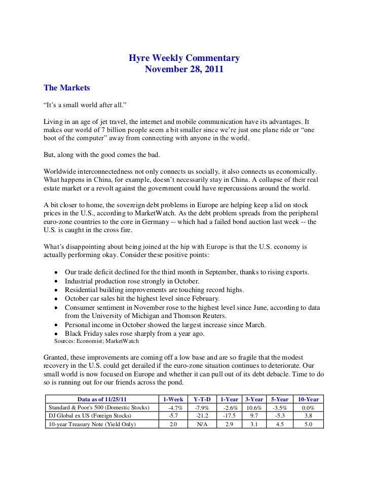 """Hyre Weekly Commentary                                     November 28, 2011The Markets""""It's a small world after all.""""Livi..."""