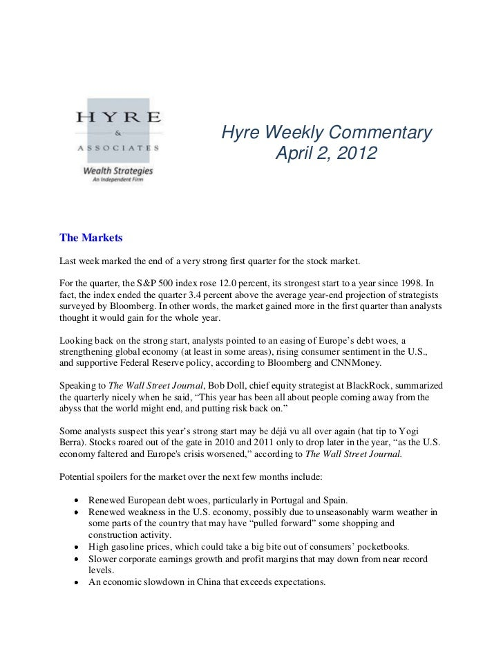 Hyre Weekly Commentary                                               April 2, 2012The MarketsLast week marked the end of a...