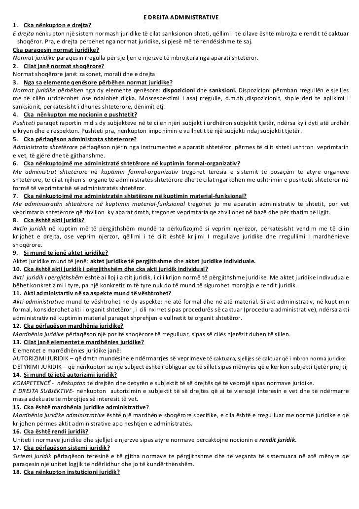 E DREJTA ADMINISTRATIVE 1. Cka nënkupton e drejta? E drejta nënkupton një sistem normash juridike të cilat sanksionon shte...
