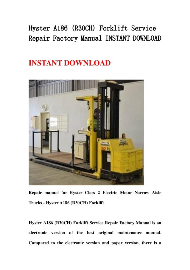Hyster A186  R30 Ch  Forklift Service Repair Factory