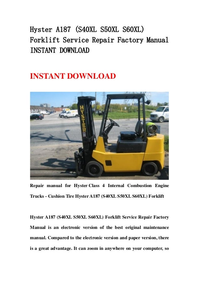 hyster a187  s40 xl s50xl s60xl  forklift service repair Hyster H80E hyster s30xl manual