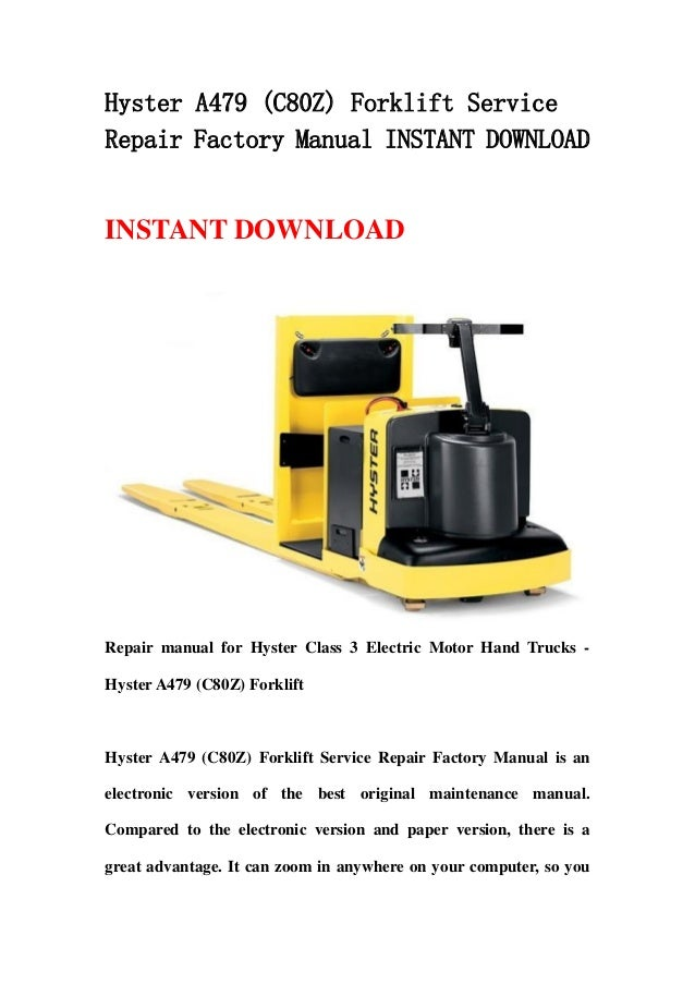 Hyster A479  C80 Z  Forklift Service Repair Factory Manual