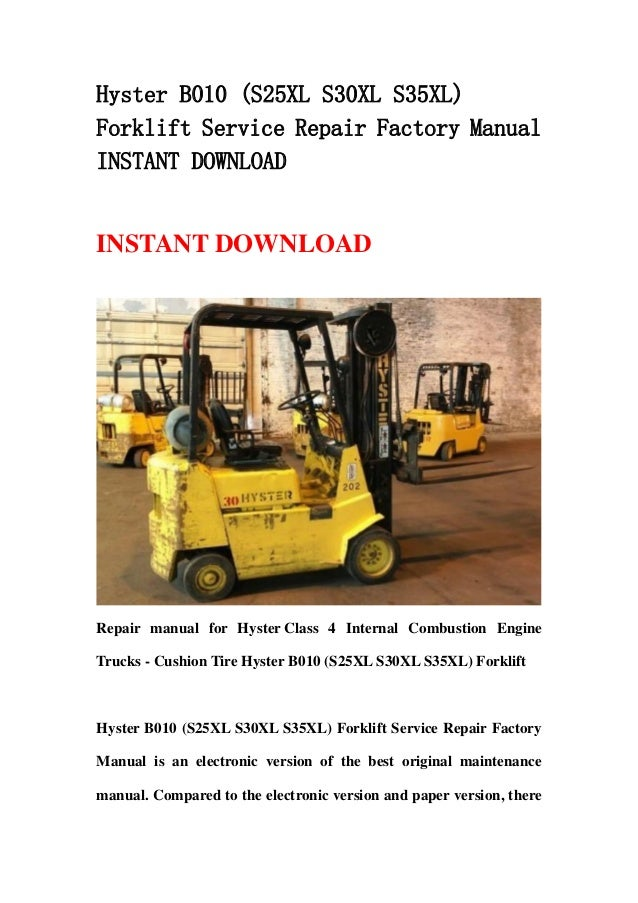 hyster b010 (s25 xl s30xl s35xl) forklift service repair factory manual  instant download