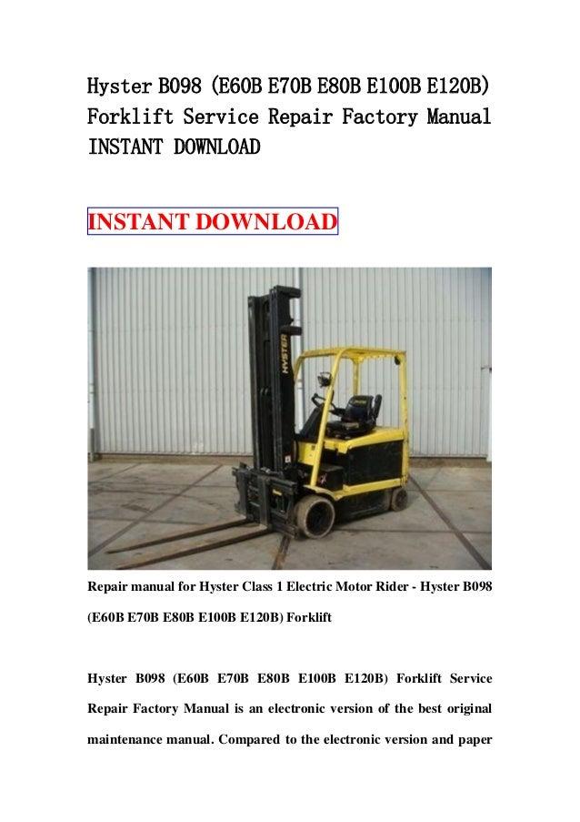 hyster b098 (e60 b e70b e80b e100b e120b) forklift service repair fac Yale Forklift Brake Parts Diagram hyster forklift wiring diagram e60