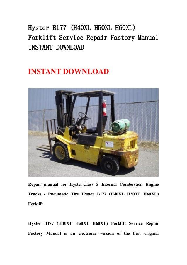 Hyster b177 (h40 xl h50xl h60xl) forklift service repair