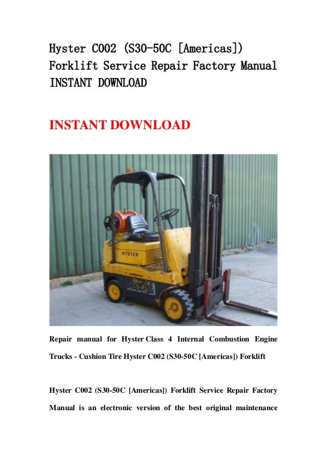hyster c002 s30 50c americas forklift service repair factory manual instant download