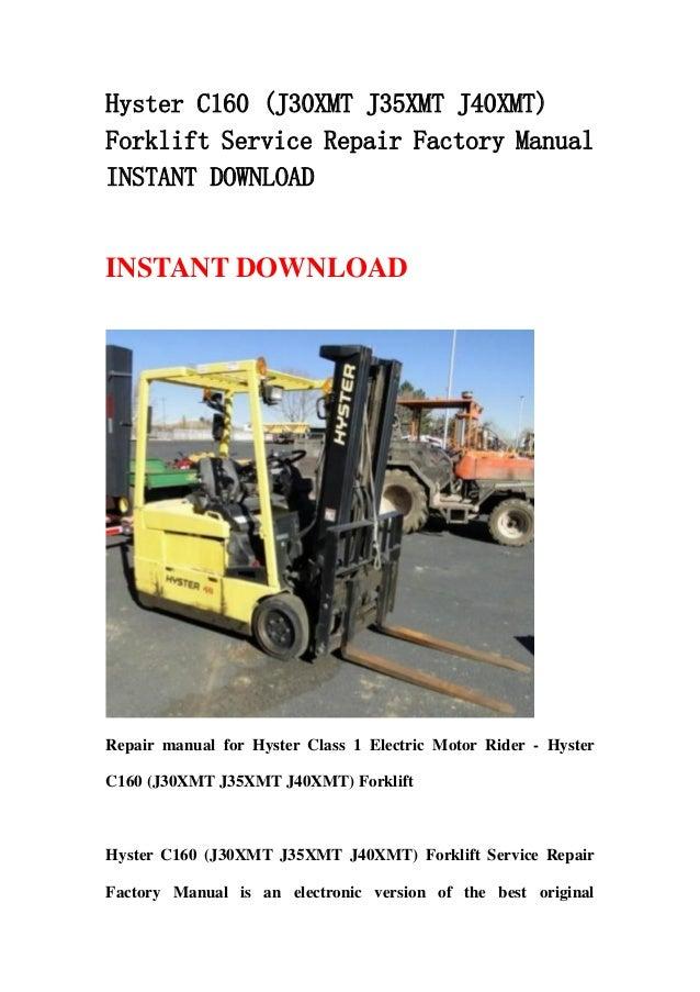 hyster c160 (j30 xmt j35xmt j40xmt) forklift service repair factory manual  instant download