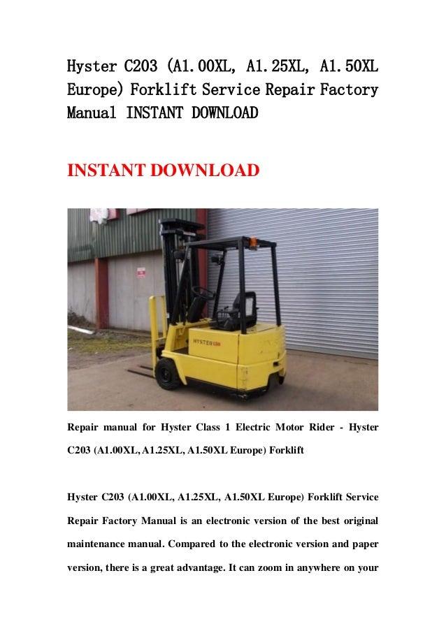 hyster c203 a1 00xl a1 25xl a1 50xl europe forklift service repair workshop manual download