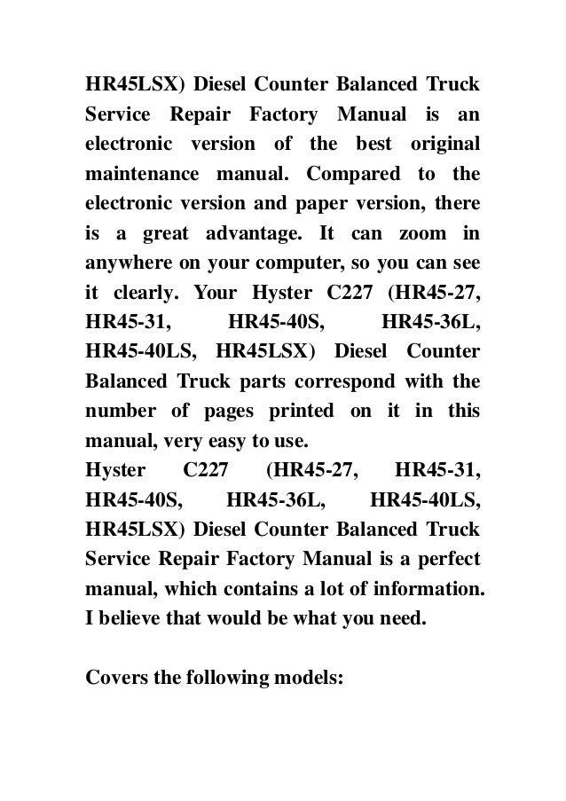 HR45LSX) Diesel Counter Balanced TruckService Repair Factory Manual is anelectronic version of the best originalmaintenanc...