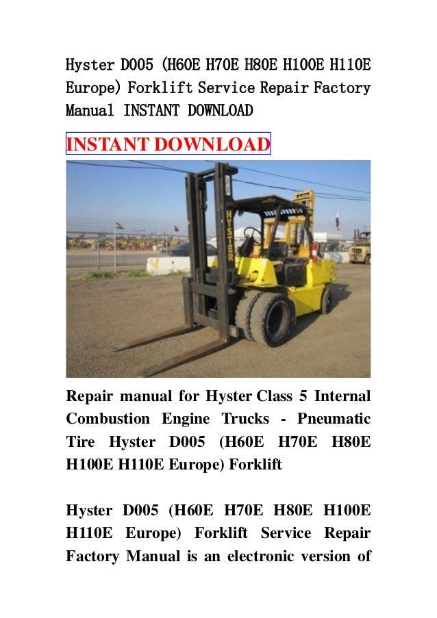 Hyster D005  H60 E H70e H80e H100e H110e Europe  Forklift