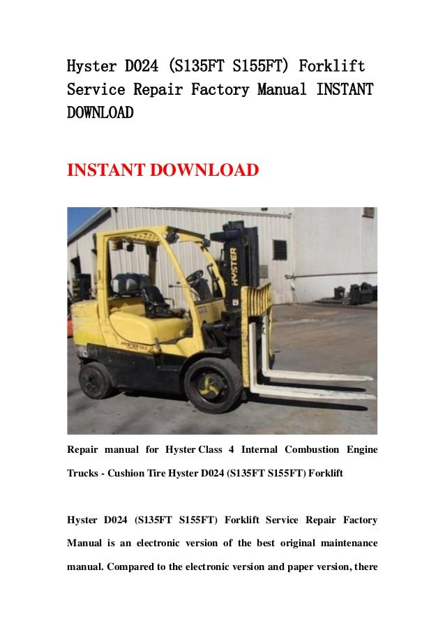 Hyster D024 (S135FT S155FT) ForkliftService Repair Factory Manual INSTANTDOWNLOADINSTANT DOWNLOADRepair manual for Hyster ...